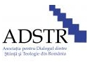 religie. Conferintele ADSTR - Asociatia pentru Dialogul dintre Stiinta si Religie din Romania