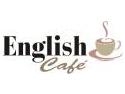 English Café – La o ceaşcă de engleză