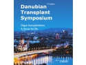 Danubian Transplantation Symposium-Organ Transplantation. Achance for life