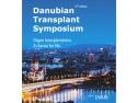 transplant de par. Danubian Transplantation Symposium-Organ Transplantation. Achance for life