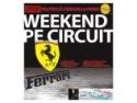 circuit. Piloteaza Ferrari la Paris! Castiga cu AutoExpert si Travel Studio un weekend pe circuit!