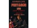 cafe concert. Concert PENTAGON - 14 MARTIE , ORA 21:00, SUNRISE CAFE
