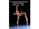 romanian international bank. INTERNATIONAL ROMANIAN BALLET SUMMER WORKSHOP - 2008