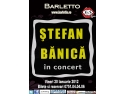 concert unplugged. Stefan Banica in concert @ Barletto Club Vineri 20.01.2012