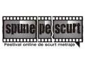 Spune pe scurt - festival online de scurt metraje
