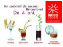 """bricostore. """"Un cocktail de succes: Bricostore! De 4 ani.' O campanie aniversara semnata Notorious."""