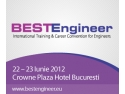BESTEngineer - International Training & Career Convention for Engineers, 22-23 iunie 2012, Crowne Plaza Hotel Bucuresti.