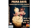 "bi/big data. Pachiu si Asociatii va invita la teatru ""Prima data"""