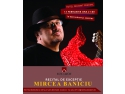Mircea Vescan. Hotel Orizont Predeal organizează un recital de excepție al lui Mircea Baniciu