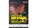 Robin S o super voce in Turabo Society Club - Vineri 12 Iunie