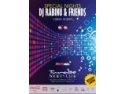 Special night, DJ RABINU & Friends @ Turabo Society Club - Vineri 18 Sep