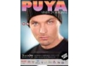 puya. PUYA in Super Concert Live @ Turabo Society Club - Vineri 29 Ian