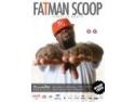 Fatman Scoop Tells - Be Faithfull - To Turabo Society Club - Vineri 05 Mar