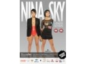 The Sky. Nina Sky Tells - Move your body @ Turabo Society Club, Vineri 14 Mai