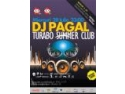 PAGAL @ Turabo Summer Club, Miercuri 28 Iul.txt