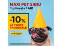 1 An de Maxi Pet Sibiu