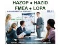 workshop. HAZOP, HAZID, FMEA, LOPA - Managementul Riscului