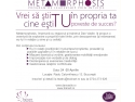 metamorphosis. Metamorphosis, 24-25 aprilie 2014