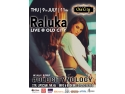 concert in weekend. Raluka-Concert-Live-Old-City
