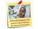 copii cu cancer. Doneaza 2%