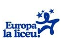 "Zece note de zece pentru ""Europa la liceu"""