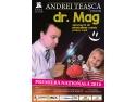 Afisul spectacolului Dr.Mag