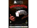 """Specialistul"", un show de Close-up Magic la Teatrul de Magie, pe 20 şi 27 aprilie, de la 19:30 picnic prichindel"