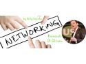 """networking. Networking-ul sau cum să ajungi de la""""am un job"""" la """"am o carieră"""" în trei pasi și jumătate."""