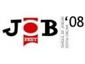 JOBfest 2008 - Oportunitati pentru tineri, promovare eficienta pentru angajatori