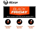 Black Friday la transport de marfuri aerian, maritim, rutier