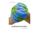 autorizatii de mediu. Conferinta de Mediu