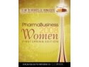 women. PharmaBusiness Women Catalogue 2008 - O celebrare a femeilor de succes din businessul farmaceutic Romanesc