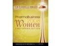 Fundatia Pro WOMEN. PharmaBusiness Women Catalogue 2008 - O celebrare a femeilor de succes din businessul farmaceutic Romanesc
