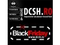 targ noiembrie 2013. DCSH.ro participa la Black Friday 2013