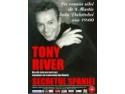 Tony River va concerta in Romania