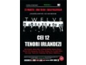 "escape the room bucuresti. ""The Twelve Irish Tenors"" concerteaza la Sala Palatului din Bucuresti"