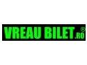 www.VreauBilet.ro , portalul distractiei tale