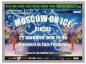 Cleaning Show. Moscow on Ice Circus – show-ul adevaratelor talente!