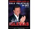 julio iglesias. Concert Julio Iglesias - 24 octombrie, Sala Palatului Bucuresti