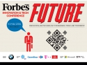 forbes growth summit. Conferința Forbes Future: Innovation & Tech – Cum arată viitorul în business?