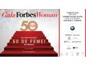 gala. Gala Forbes Woman a ajuns in 2016 la a cincea editie