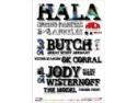 hala. Spring Parties @ HALA: vineri 3 aprilie: Butch (Germany), sambata 4 aprilie: Jody Wisternoff 9Way Out West)