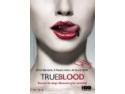 NOUL SERIAL ORIGINAL HBO, TRUE BLOOD, VA AVEA PREMIERA LA HBO ROMÂNIA VINERI, 6 FEBRUARIE, DE LA ORA 22.00