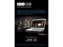 televiziune. Serviciul HBO GO disponibil pentru clienţii de televiziune Romtelecom