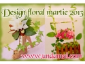 design floral Unda Mai, aranjamente si martisoare florale martie 2013
