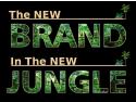 The New BRAND In The NEW JUNGLE este despre refraiming marketing si bun simt