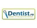 dentist. Ce mai ciripeste Dentist.ro?