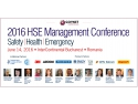 "ITS EVENTS MANAGEMENT. Conferinta Nationala Managementul HSE 2016 ""Viitorul managementului HSE prin performanta si inovatie"""