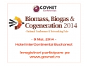 Conferinta Nationala - Biomasa, Biogaz & Cogenerare Romania 2014