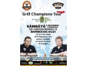 preparate la gratar. Grill Champions Tour IV in 8 Decembrie, la Timisoara